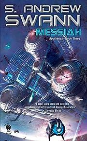 Messiah: Apotheosis: Book Three av S. Andrew…