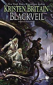 Blackveil (Green Rider) av Kristen Britain