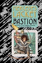 Bastion: Book Five of the Collegium…