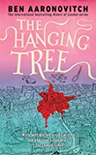 The Hanging Tree (Rivers of London) by Ben…