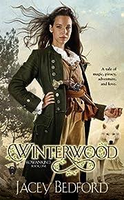 Winterwood (Rowankind) – tekijä: Jacey…