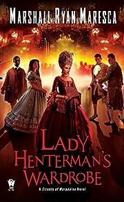 Lady Henterman's Wardrobe (Streets of…