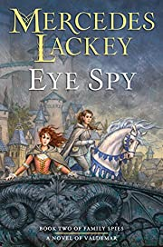 Eye Spy (Valdemar: Family Spies) av Mercedes…