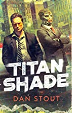 Titanshade (The Carter Archives) by Dan…