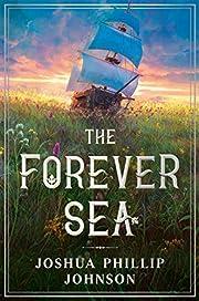 The Forever Sea de Joshua Phillip Johnson