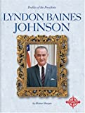 Lyndon Baines Johnson / by Michael Burgan