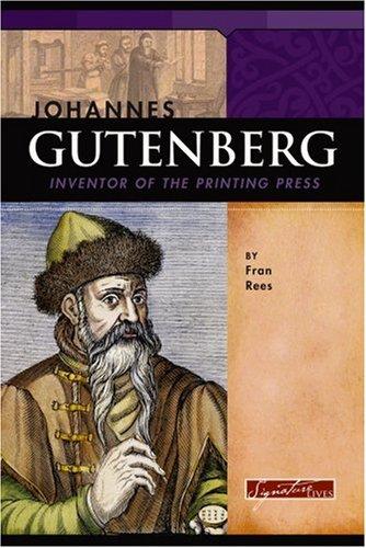 Johannes Gutenberg Inventor Of The Printi