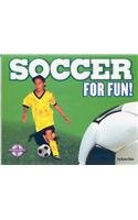 Soccer for Fun! (For Fun!: Sports series) by…