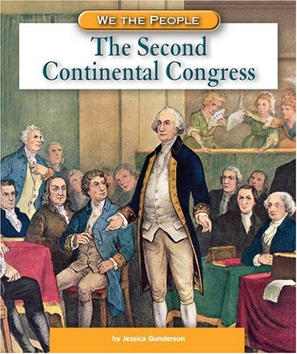 a history of the second continental congress Second continental congress - the american revolution for lovers, students and teachers of history.