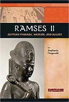 Ramses II: Egyptian Pharaoh, Warrior, and…