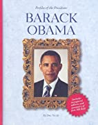 Barack Obama (Profiles of the Presidents) by…