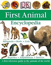 First Animal Encyclopedia (Dk First…