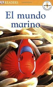 El Mundo Marino (DK READERS) af DK…