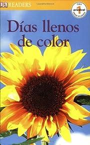 Dias llenos de Color (DK READERS) af DK…