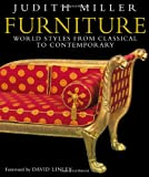 Furniture: World Styles from Classical to Contemporary, Judith Miller