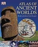 Atlas of ancient worlds / Peter Chrisp