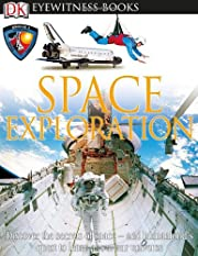 Space Exploration (DK Eyewitness Books) by…