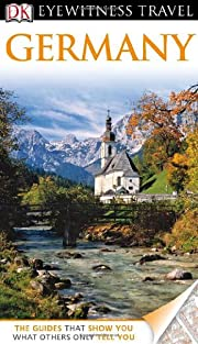 DK Eyewitness Travel Guide: Germany de…