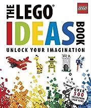 The Lego Ideas Book: Unlock Your Imagination…