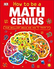 How to Be a Math Genius por Mike Goldsmith