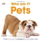 Pets (Who Am I?) by DK Publishing