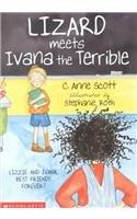 Lizard Meets Ivana The Terrible de C. Anne…