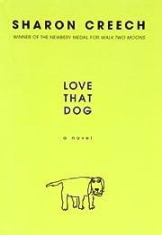 Love That Dog de Sharon Creech