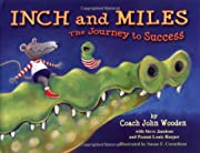 Inch and Miles: The Journey to Success de…