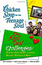Chicken Soup for the Teenage Soul: The Real…