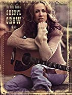 The Very Best of Sheryl Crow: Guitar…