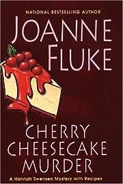 Cherry cheesecake murder : a Hannah Swensen…
