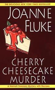 Cherry Cheesecake Murder (Hannah Swensen…