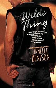 Wilde Thing – tekijä: Janelle Denison