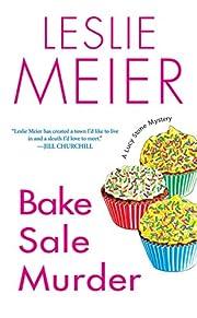 Bake Sale Murder (Lucy Stone Mysteries, No.…