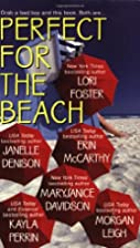 Perfect for the Beach [Anthology] by Lori…