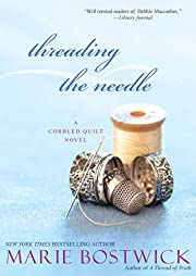 Threading the Needle (Cobbled Court Quilts)…