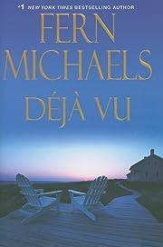 Deja Vu (The Sisterhood) by Fern Michaels