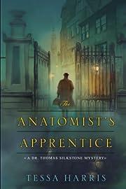 The Anatomist's Apprentice (Dr. Thomas…