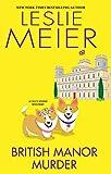 British manor murder : a Lucy Stone mystery / Leslie Meier