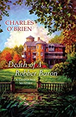Death of a Robber Baron by Charles O'Brien