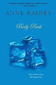 Body Rush de Anne Rainey