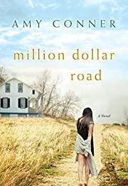 Million Dollar Road by Amy Conner