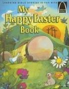 My Happy Easter Book - Arch Books de Gloria…