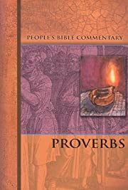 Proverbs - People's Bible Commentary af…