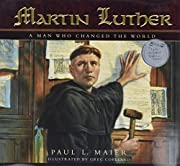 Martin Luther: A Man Who Changed the World…