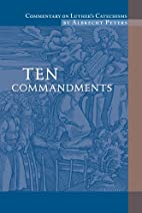 Ten Commandments by Albrecht Peters