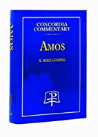 Amos by R. Reed Lessing
