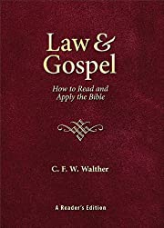 Law and Gospel: How to Read and Apply the…