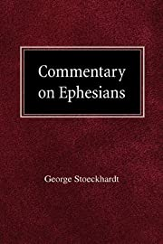 Commentary on Ephesians de George…