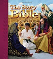 The story Bible : 130 stories of God's love…
